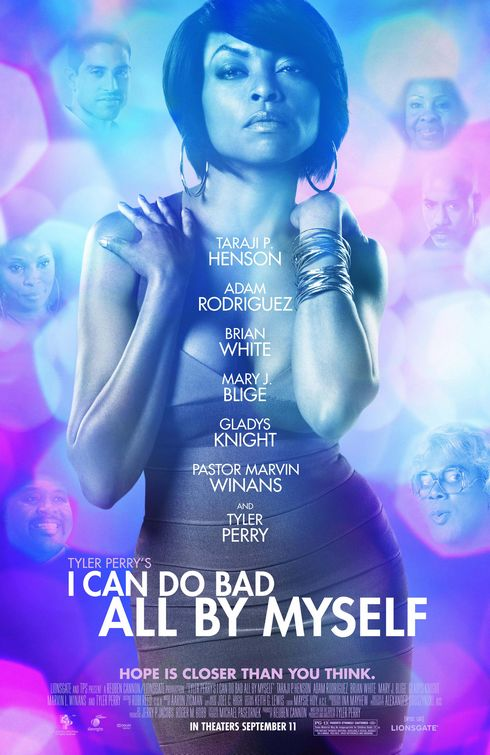 """tyler perry movies i can do bad all by myself. Perry movie """"I Can Do Bad"""